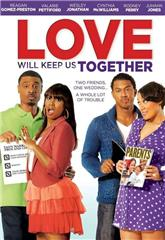 Love Will Keep Us Together (2013) 1080p web Poster