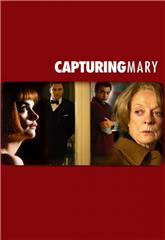 Capturing Mary (2007) 1080p web Poster