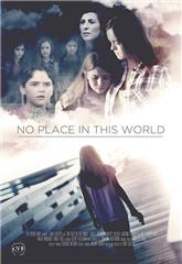 No Place in This World (2017) Poster