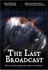 The Last Broadcast (1998) 1080p Poster