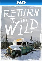 Return to the Wild: The Chris McCandless Story (2014) 1080p Poster