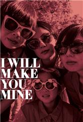 I Will Make You Mine (2020) 1080p Poster