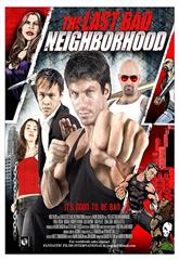 The Last Bad Neighborhood (2008) Poster