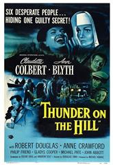 Thunder on the Hill (1951) bluray Poster