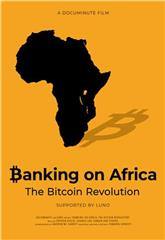 Banking on Africa: The Bitcoin Revolution (2020) 1080p Poster