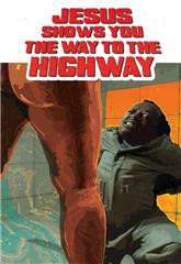 Jesus Shows You the Way to the Highway (2019) 1080p Poster