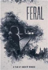 Feral (2019) 1080p Poster
