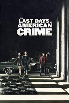 The Last Days of American Crime (2020) 1080p Poster