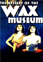 Mystery of the Wax Museum (1933) bluray Poster