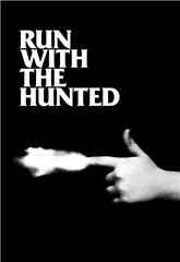 Run with the Hunted (2019) Poster