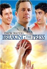 Breaking the Press (2010) 1080p Poster