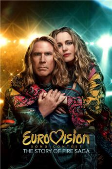 Eurovision Song Contest: The Story of Fire Saga (2020) 1080p Poster