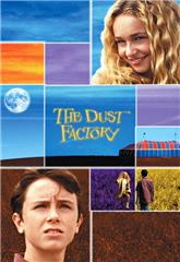 The Dust Factory (2004) web Poster