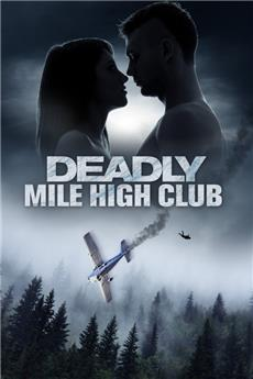 Deadly Mile High Club (2020) Poster