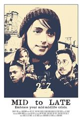 Mid to Late (2015) Poster
