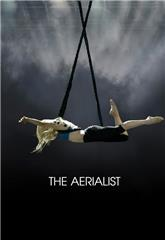 The Aerialist (2020) 1080p Poster
