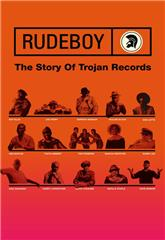 Rudeboy: The Story of Trojan Records (2018) Poster