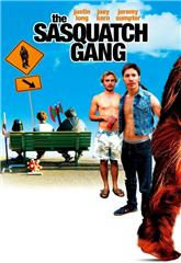 The Sasquatch Gang (2006) Poster