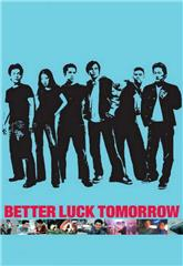 Better Luck Tomorrow (2002) 1080p web Poster
