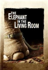 The Elephant in the Living Room (2010) 1080p web Poster