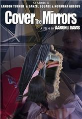 Cover the Mirrors (2020) Poster