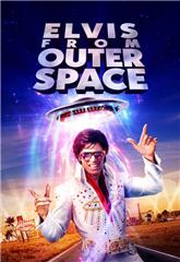 Elvis from Outer Space (2020) 1080p Poster