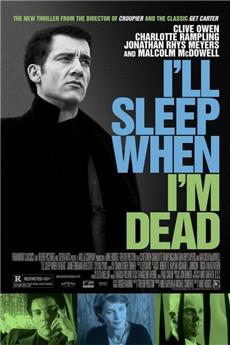I'll Sleep When I'm Dead (2003) 1080p Poster