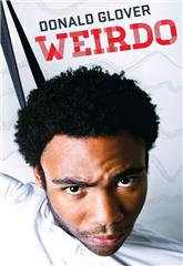 Donald Glover: Weirdo (2012) 1080p Poster