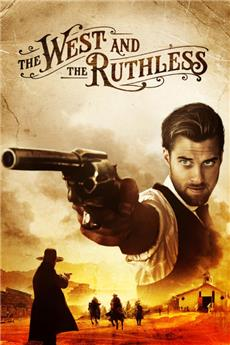 The West and the Ruthless (2017) Poster