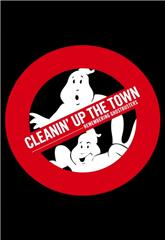 Cleanin' Up the Town: Remembering Ghostbusters (2019) 1080p Poster