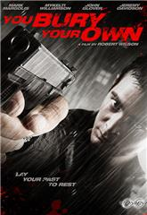 You Bury Your Own (2015) 1080p web Poster