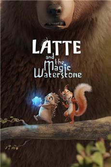 Latte & the Magic Waterstone (2019) Poster