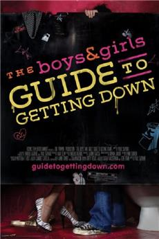 The Boys & Girls Guide to Getting Down (2006) Poster