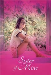 Sister of Mine (2017) 1080p Poster