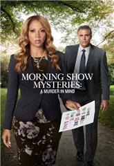 Morning Show Mysteries: A Murder in Mind (2019) Poster