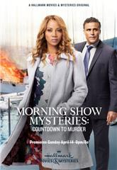 Morning Show Mysteries: Countdown to Murder (2019) Poster