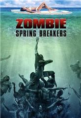 Zombie Spring Breakers (2016) 1080p Poster
