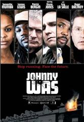 Johnny Was (2006) 1080p Poster
