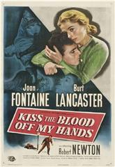 Kiss the Blood Off My Hands (1948) 1080p Poster