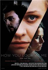 How You Look at Me (2019) Poster