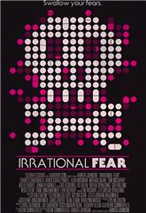 Irrational Fear (2017) Poster