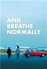And Breathe Normally (2018) Poster