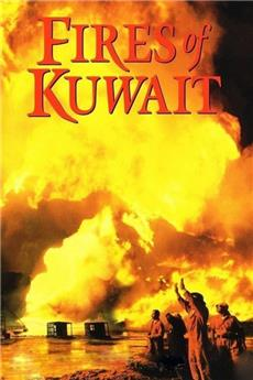 Fires of Kuwait (1992) 1080p Poster