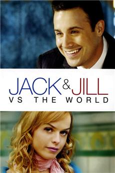 Jack and Jill vs. the World (2008) 1080p Poster