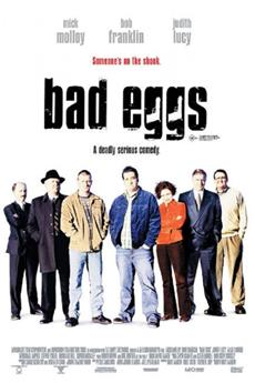 Bad Eggs (2003) 1080p Poster