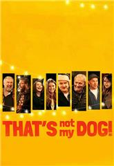 That's Not My Dog! (2018) 1080p Poster