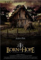 Born of Hope (2009) 1080p Poster