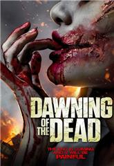 Dawning of the Dead (2017) 1080p bluray Poster