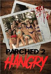 Parched 2: Hangry (2019) Poster