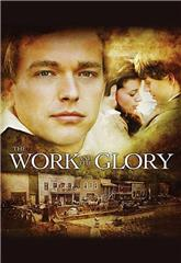 The Work and the Glory (2004) Poster